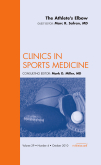 Athlete's Elbow, an Issue of Clinics in Sports Medicine