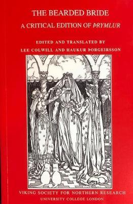 The Bearded Bride: A Critical Edition of Thrymlur