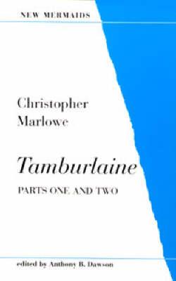 Tamburlaine Parts 1 & 2