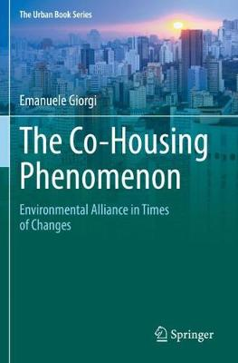 The Co-Housing Phenomenon: Environmental Alliance in Times of Changes
