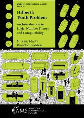 Hilbert's Tenth Problem: An Introduction to Logic, Number Theory, and Computability