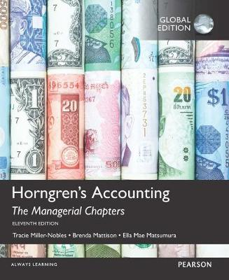 Horngren's Accounting: The Managerial Chapters OLP with eText, Global Edition