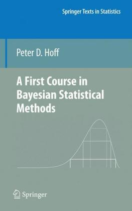 First Course in Bayesian Statistical Methods 2e